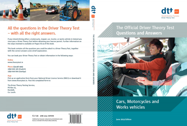 The Official Driver Theory Test Questions and Answers: Cars, Motorcycles and Works Vehicles June 2019 Edition